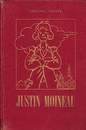 JUSTIN MOINEAU - HISTOIRE D UN GAMIN: RENE-PAUL GROFFE