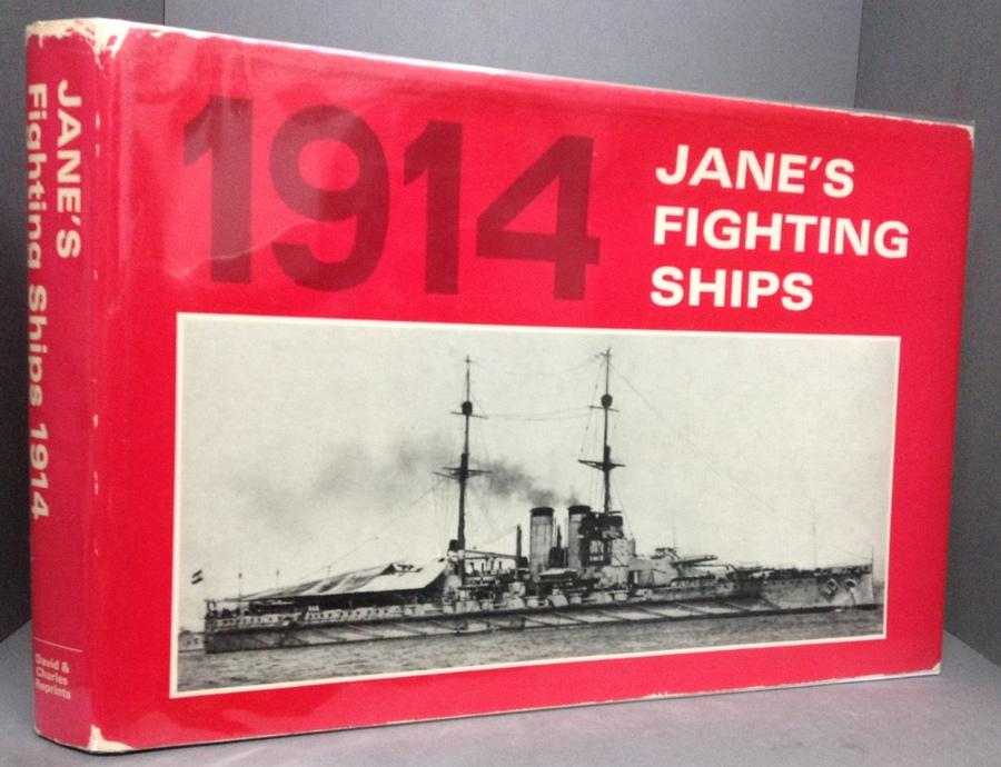 JANES'S FIGHTING SHIPS 1914: A Reprint of the 1914 Edition of Fighting Ships, Including a Chapter on the Progress of Marine Engineering by Charles de Grave Sells.