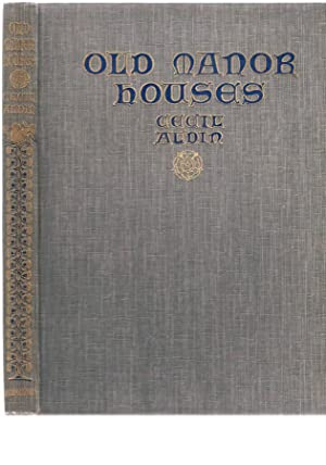 Old Manor Houses: Aldin, Cecil