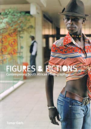 FIGURES AND FICTIONS: Contemporary South African Photography.: GARB, Tamar