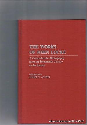 THE WORKS OF JOHN LOCKE A Comprehensive: LOCKE, John; Compiled