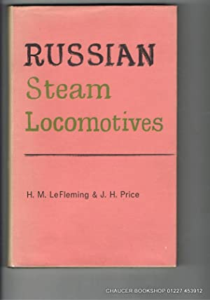 RUSSIAN STEAM LOCOMOTIVES: LEFLEMING, H M