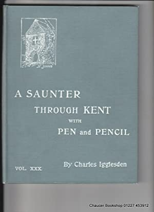 A SAUNTER THROUGH KENT WITH PEN AND PENCIL. VOL. XXX [30] Broadstairs, East Farleigh, West Farleigh...