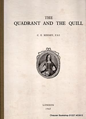 THE QUADRANT AND THE QUILL a book: KENNEY, Cyril Ernest