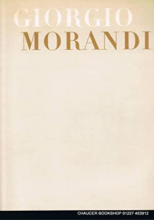 GIORGIO MORANDI An exhibition of paintings, water-colours,: SOBY, James Thrall