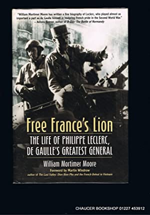 FREE FRANCE'S LION The Life of Philippe: MOORE, William Mortimer