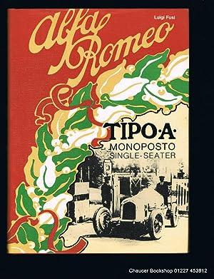ALFA ROMEO La Monoposto Tipo A del: FUSI, Luigi (Signed