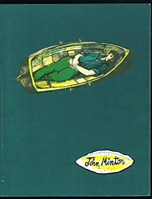 JOHN MINTON: 1917-1957 A Selective Retrospective