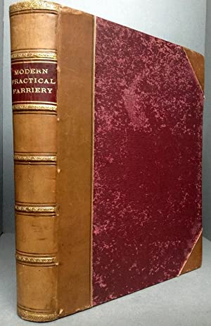 Modern Practical Farriery, A Complete System of: Miles, W. J.