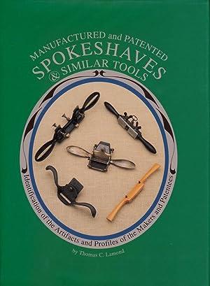 Manufactured and Patented Spokeshaves & Similar Tools: Lamond, Thomas C