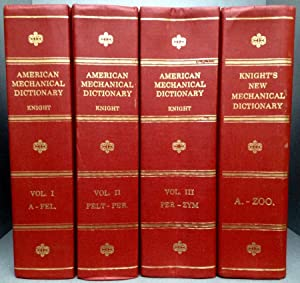 KNIGHT'S AMERICAN MECHANICAL DICTIONARY: KNIGHT'S NEW MECHANICAL: KNIGHT, Edward