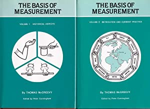 THE BASIS OF MEASUREMENT (2 Volumes) Volume: MCGREEVY, Thomas