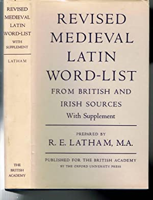 Revised Medieval Latin Word-List: from British and: Latham, R. E