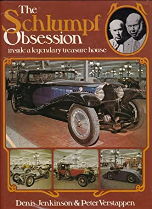 The Schlumpf Obsession Inside a Legendary Treasure: Jenkinson, Denis