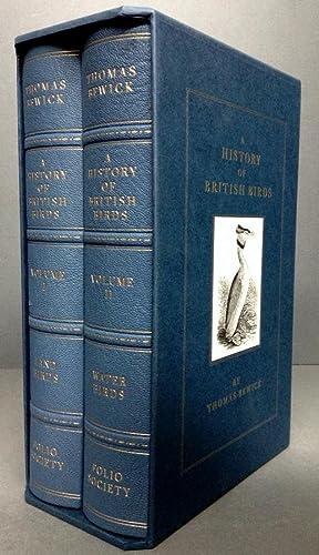 A HISTORY OF BRITISH BIRDS (2 VOLUMES): Bewick, Thomas