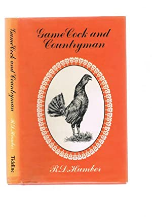 GAME COCK AND COUNTRYMAN.: Humber, R.D.