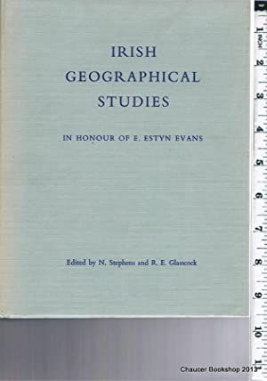 IRISH GEOGRAPHICAL STUDIES In Honour of E.: STEPHENS, N and