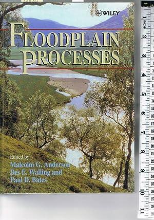 Floodplain Processes: Anderson, Malcolm G.