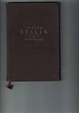 Joseph Stalin A Short Biography: Alexandrov, G.F., Galaktinov,