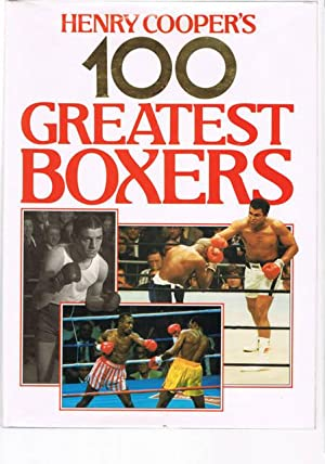 HENRY COOPER'S 100 GREATEST BOXERS: COOPER. Henry [SIGNED]