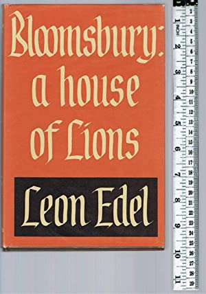 Bloomsbury : A House of Lions.: Edel, Leon
