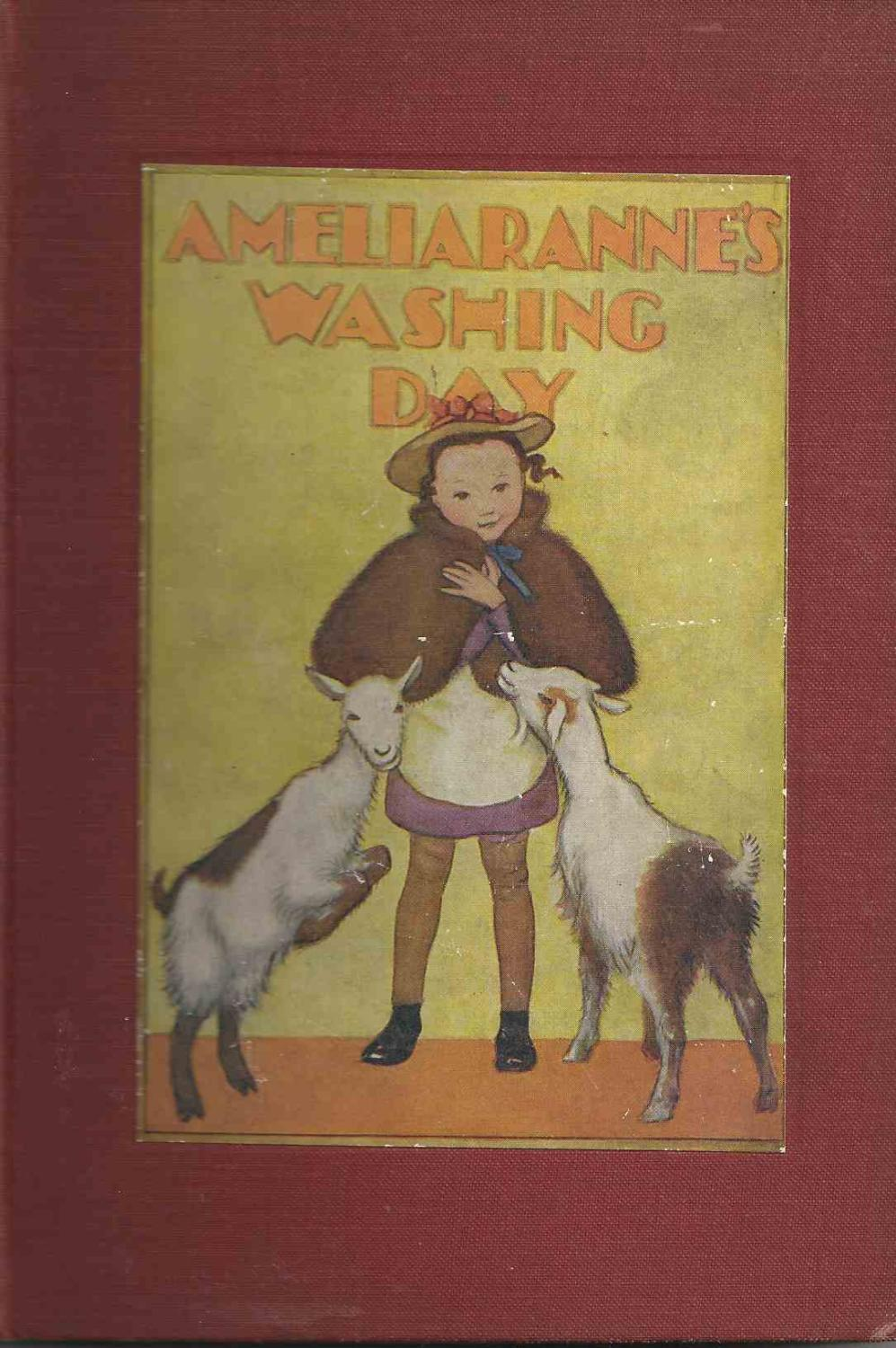 Ameliaranne's Washing Day , Hardcover Hardback, 207mm x 140mm maroon decorated boards, black titles, first edition, 48pp. Colour illustrations.Good/NoWrapper. Book has been read, different