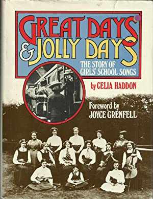 Great Days & Jolly Days - The: Haddon, Celia