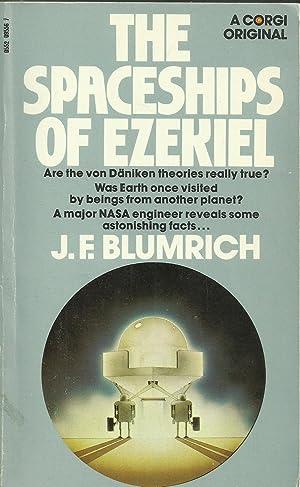 The Spaceships of Ezekiel: Blumrich, J.F.