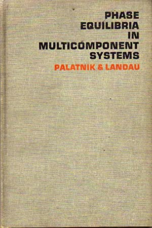 Phase Equilibria in Multicomponent Systems: Palatnik, L.S. ;
