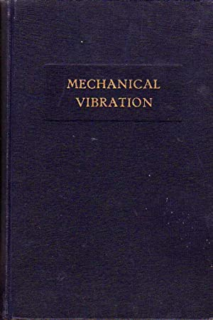 Introduction to a Study of Mechanical Vibration: van Santen, G.W.