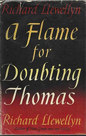 A Flame for Doubting Thomas: Llewelyn, Richard