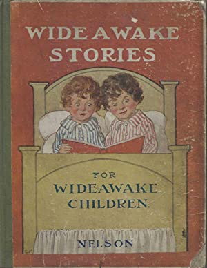 Wide Awake Stories for Wide Awake Children