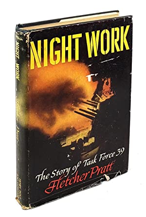 Night Work: The Story of Task Force 39