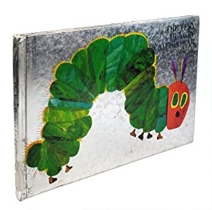 The Very Hungry Caterpiller: 25th Anniversary Edition: Eric Carle