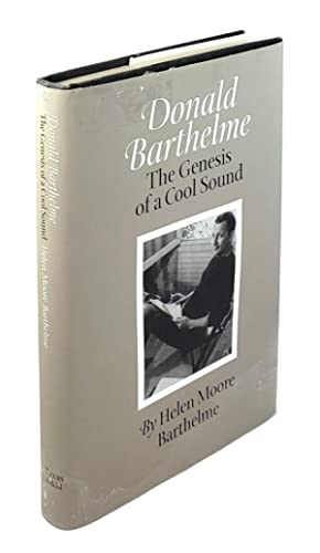 Donald Barthelme: The Genesis of a Cool Sound
