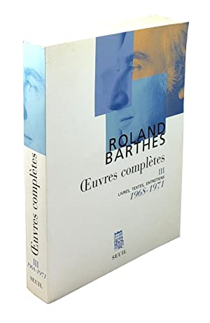 Oeuvres Completes III: Livres, Textes, Entretiens, 1968-1971