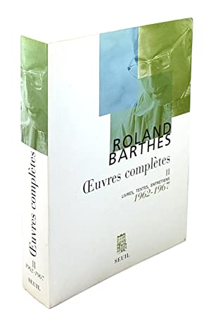 Oeuvres Completes II: Livres, Textes, Entretiens, 1962-1967