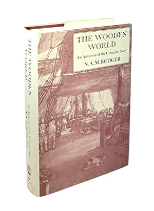 The Wooden World: An Anatomy of the Georgian Navy