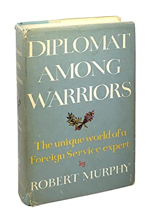 Diplomat Among Warriors: The Unique World of a Foreign Service Expert
