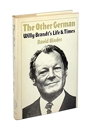The Other German: Willy Brandt's Life and Times