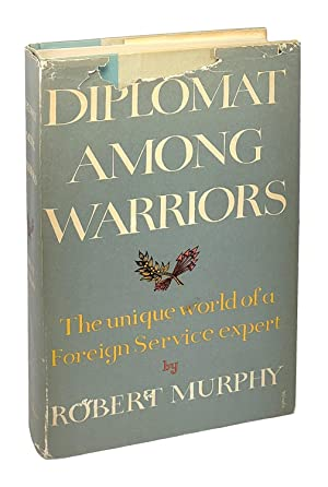 Diplomat Among Warriors [Signed with Letters]