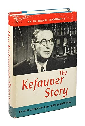 The Kefauver Story [Signed by Kefauver]