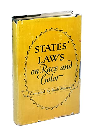 States' Laws on Race and Color and Appendices: Containing International Documents, Federal Laws a...