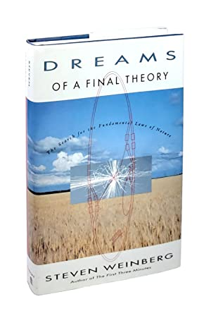 Dreams of a Final Theory [Inscribed to William Safire]