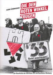 Die den Roten Winkel trugen: Zur Geschichte: A. Stobwasser