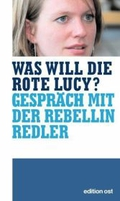 Was will die rote Lucy?: Robert Allertz