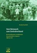 Vom Netzwerk zum Zentralverband;: Henrike Fesefeldt