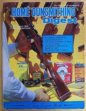 Home Gunsmithing Digest: Bish, Tommy L.