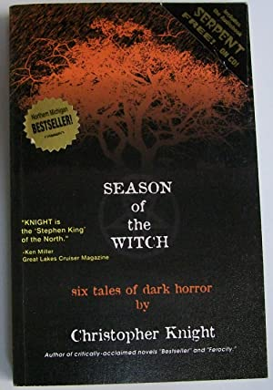 Season of the Witch: Six Tales of: Knight, Christopher
