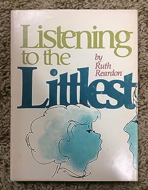Listening to the Littlest: Reardon, Ruth